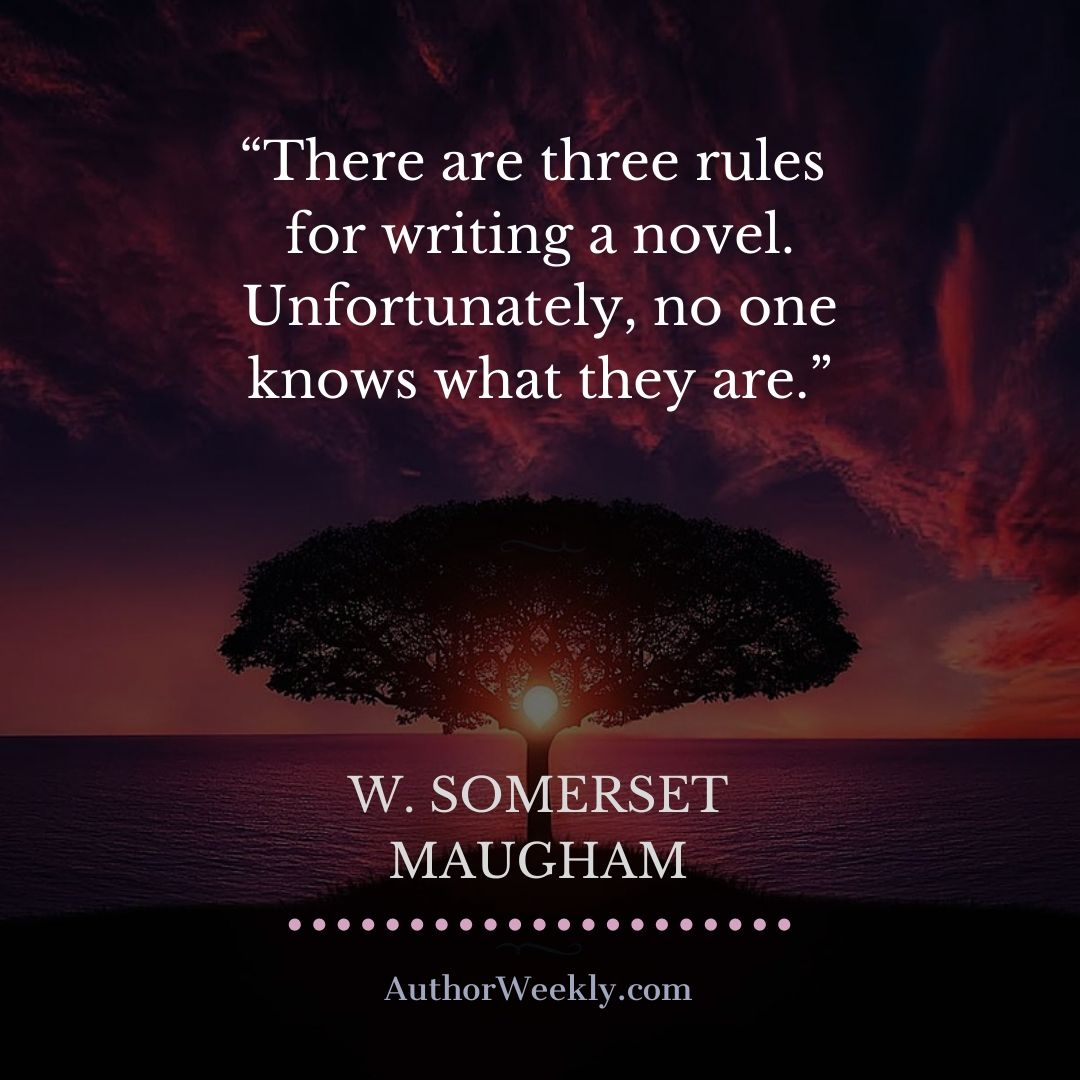 W. Somerset Maugham Writing Quote Three Rules
