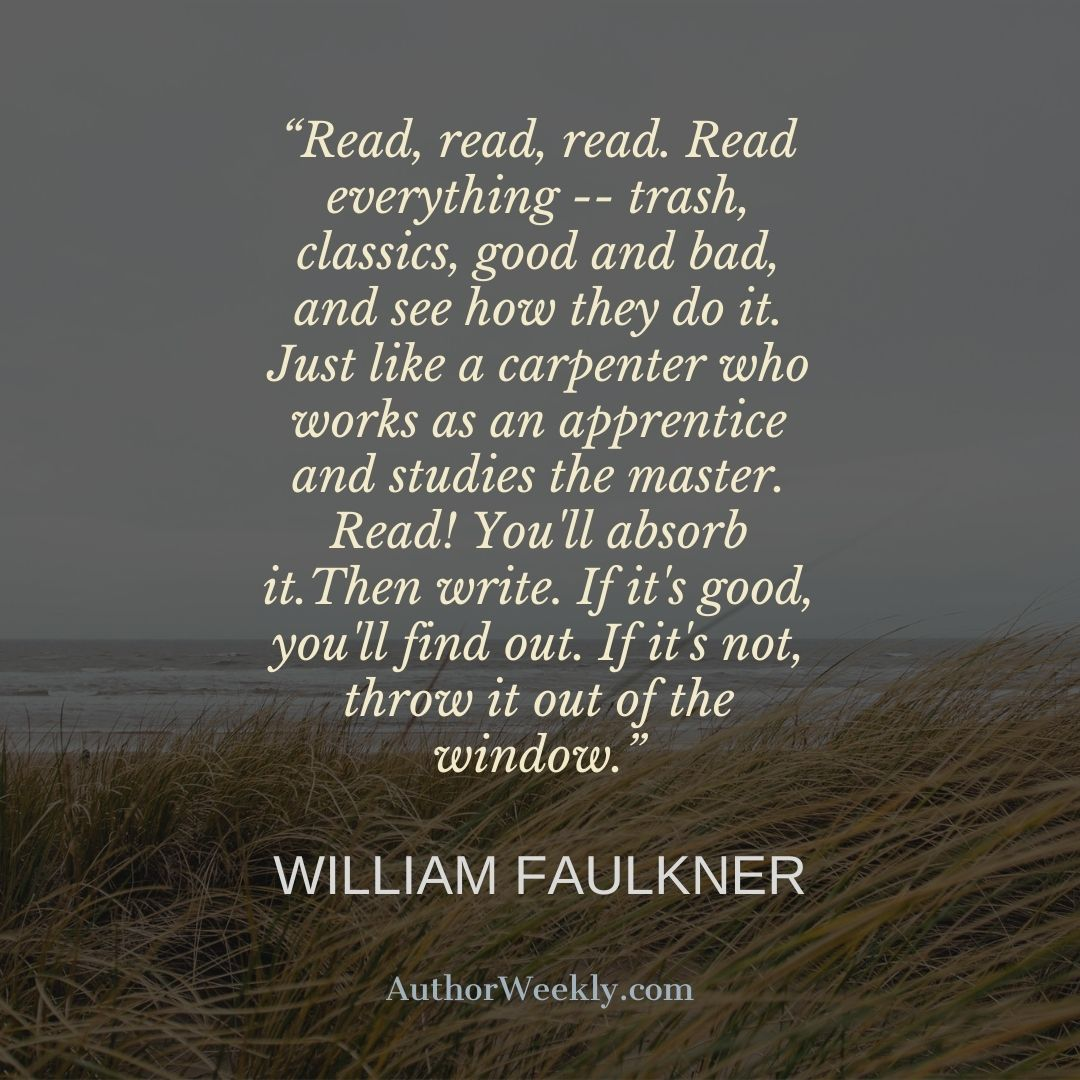 William Faulkner Writing Quote Read