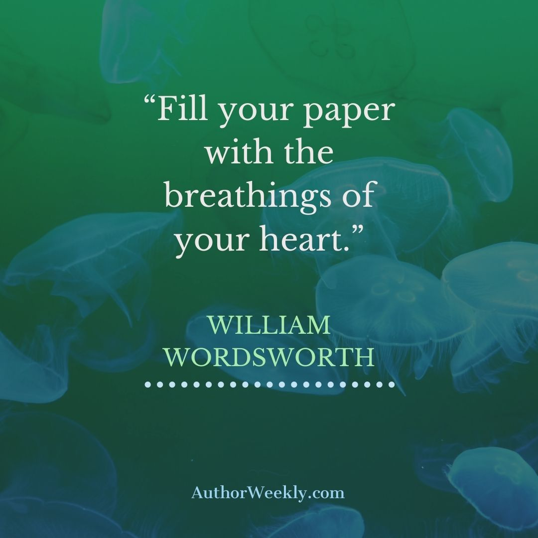 William Wordsworth Writing Quote Fill Your Paper
